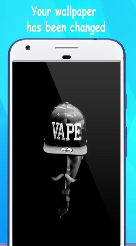 Vape Wallpaper Hd Pour Android Téléchargez Lapk