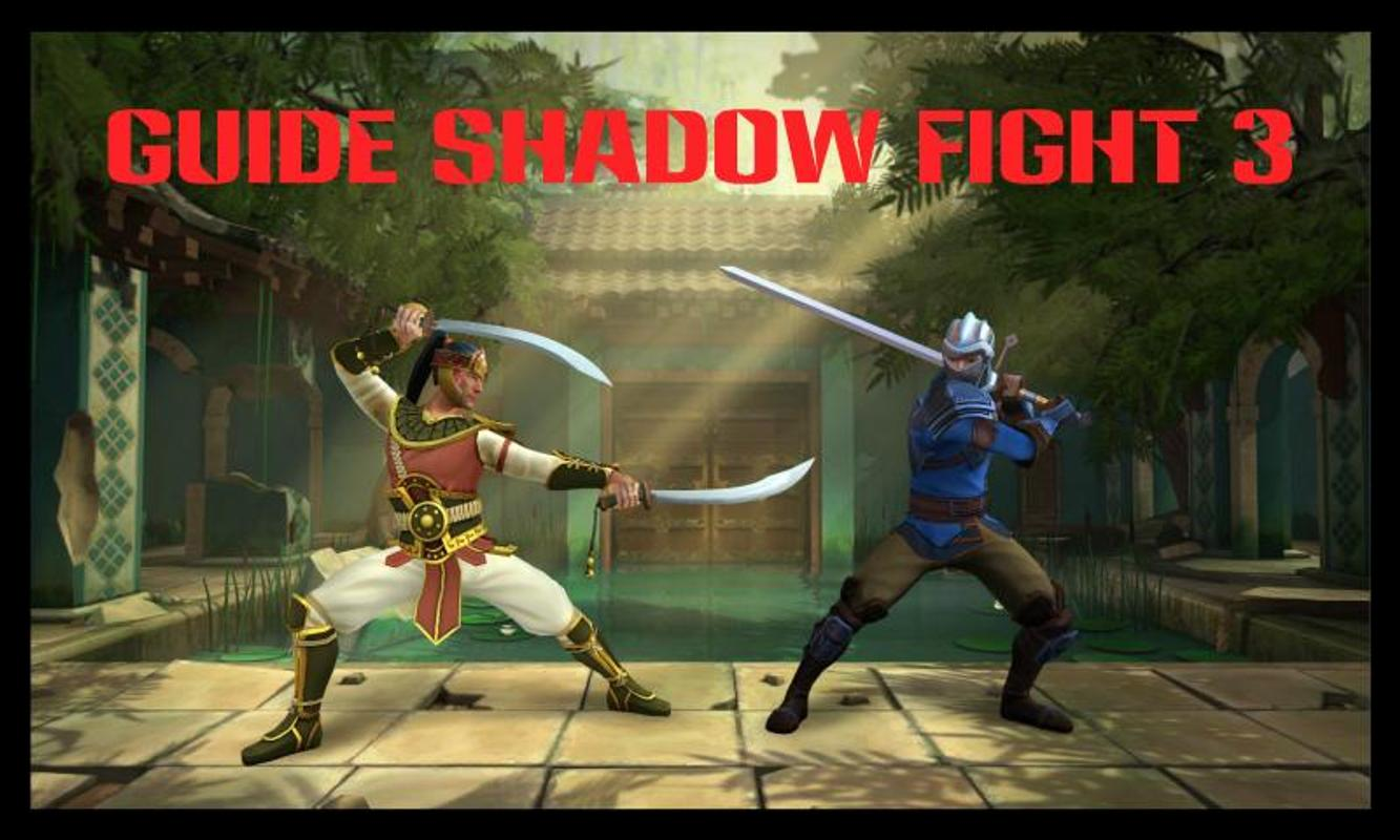 android 用の guide shadow fight 3 apk をダウンロード