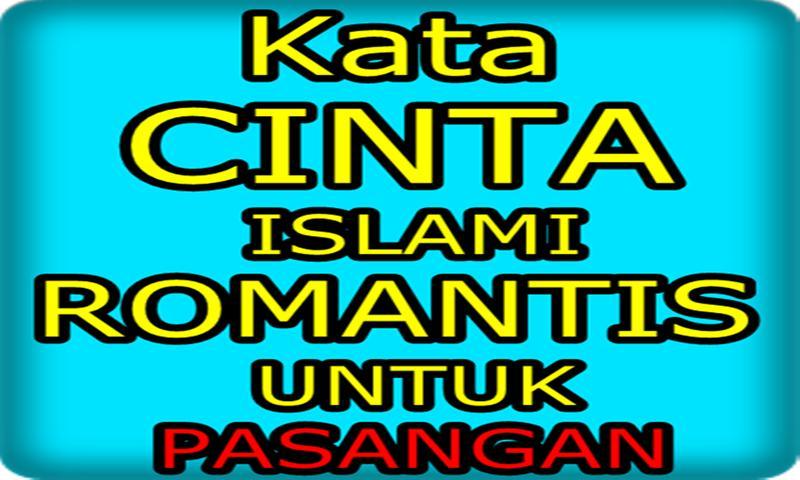 Kata Cinta Islami Untuk Pasangan Paling Romantis For Android