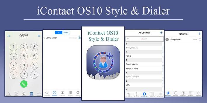 iContact OS10 Style & Dialer poster