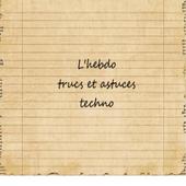 Trucs et astuces Techno  Le Hebdo icon