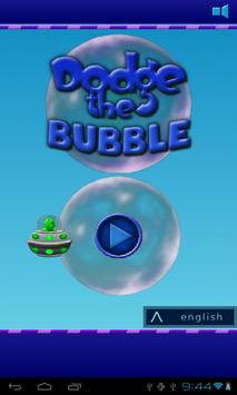 Dodge The Bubble poster