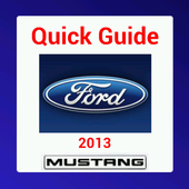 Quick Guide 2013 Ford Mustang icon