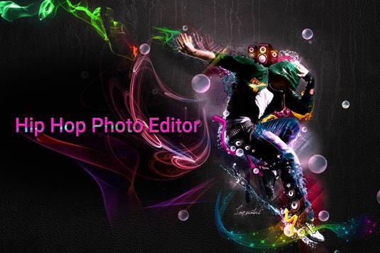 Hip-hop Photo Editor poster