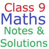 Class 9 Maths Notes And Solutions
