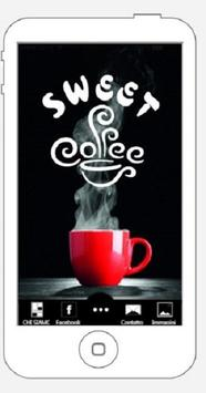 SWEET COFFEE CANICATTI poster