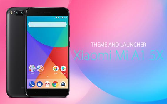Theme for Xiaomi Mi A1 5X poster