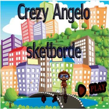 NEW Crazy Angelo sketborde poster