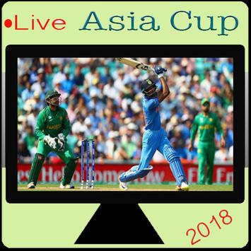 Live Asia Cup TV & Asia Cup 2018 TV & Cricket TV poster