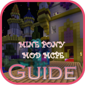 Guide for Mine Pony Mods mcpe icono