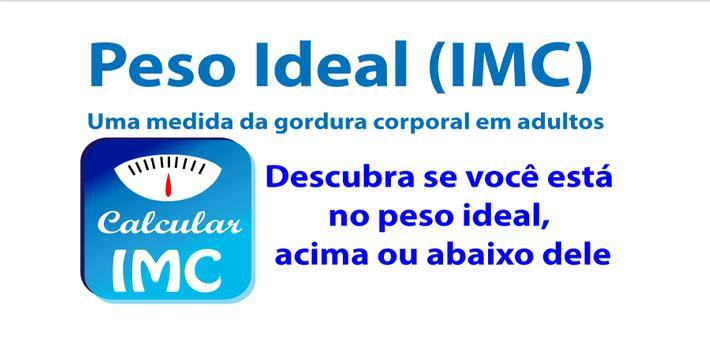 Calcule seu peso ideal (IMC) poster