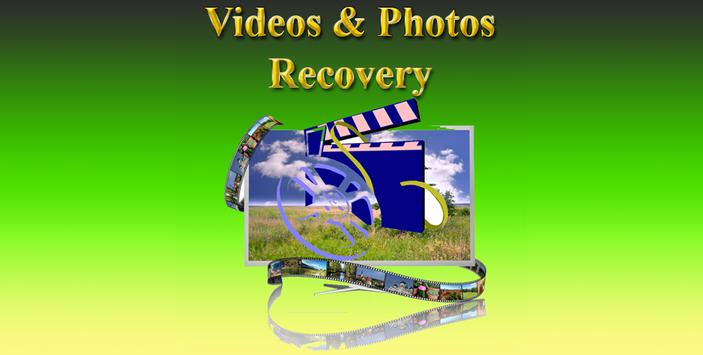 Videos & Photos Recovery poster