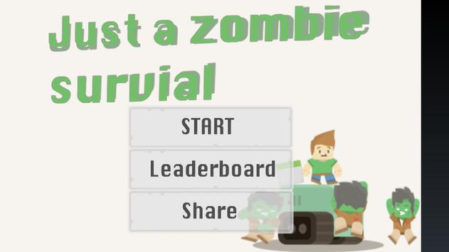 Just a Zombie Survival! poster