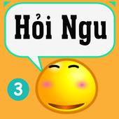 Hỏi Ngu - hoi ngu - hỏi tí  - hỏi ngu hại não icon
