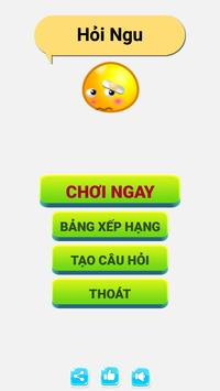 Hỏi Ngu - hoi ngu - hỏi tí  - hỏi ngu hại não apk screenshot