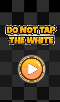 Do Not Tap The White poster