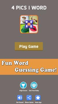 What The Word - 4 Pics 1 Word - Fun Word Guessing poster