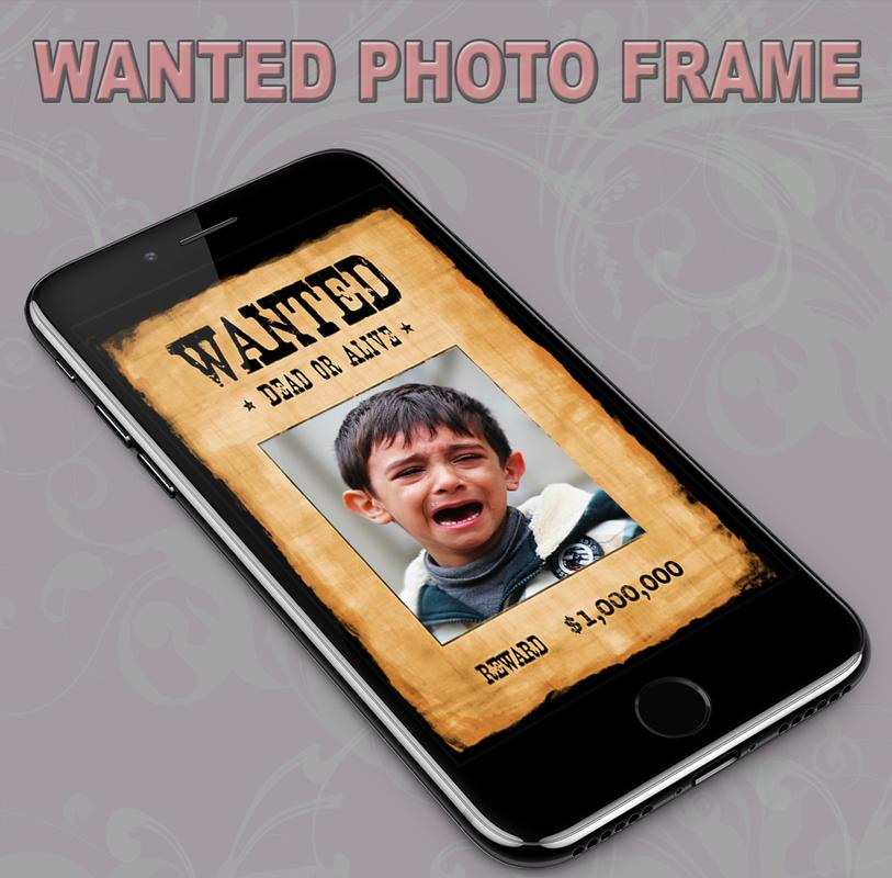 Wanted Photo Frame APK Download - Free Photography APP for Android ...