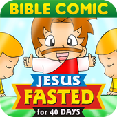 Bible Kids JESUS Fasted 40Days icon