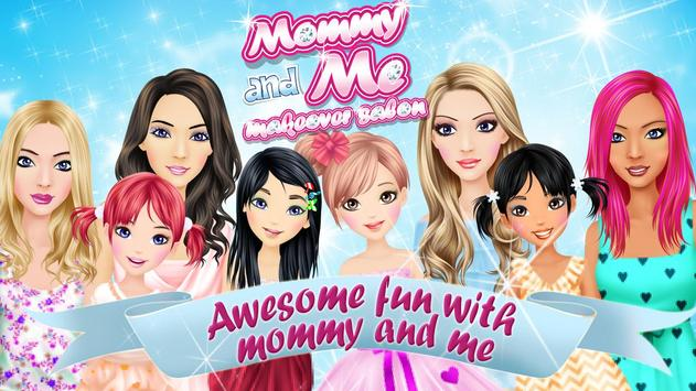 Mommy and Me Makeover Salon poster