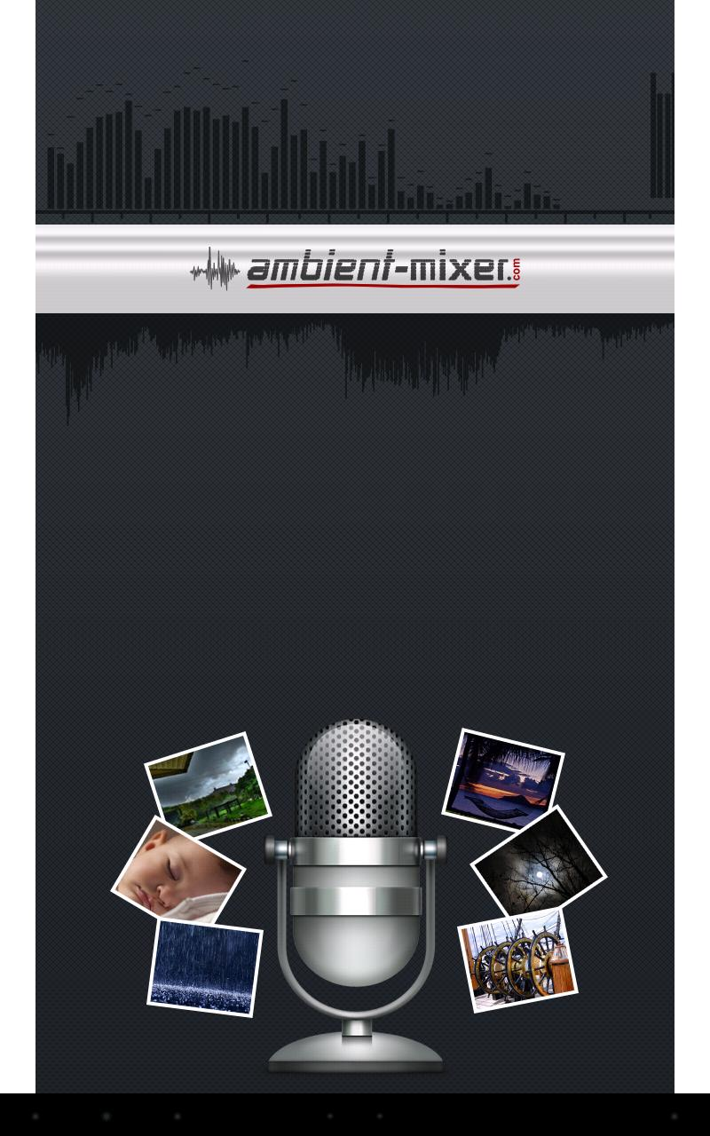Ambient Mixer ambient mixer free for android - apk download