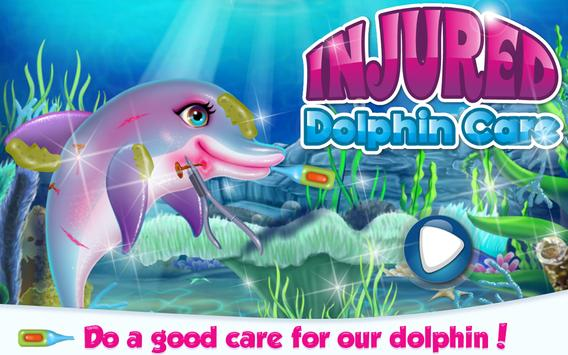 Injured Dolphin Care poster
