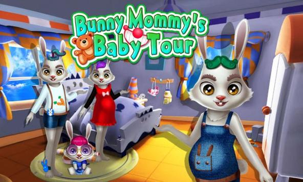 Bunny Mommy's Baby Tour poster