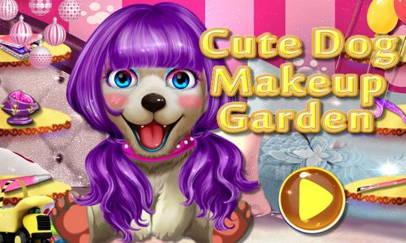 Cute Dog Makeup Garden poster