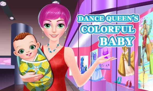 Dance Queen's Colorful Baby poster