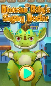 Dinosaur Baby's Sugary Doctor poster