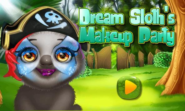 Dream Sloth's Makeup Party poster