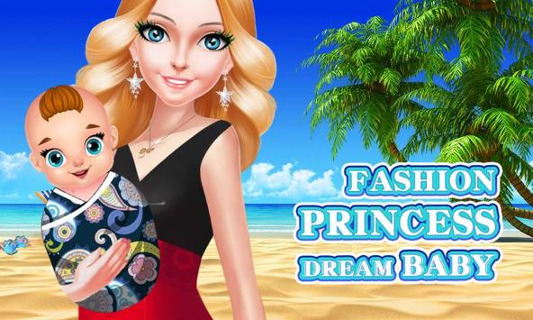 Fashion Princess Dream Baby poster
