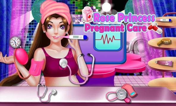 Rose Princess Pregnant Care poster