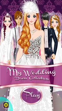 My Wedding Dress Collection poster
