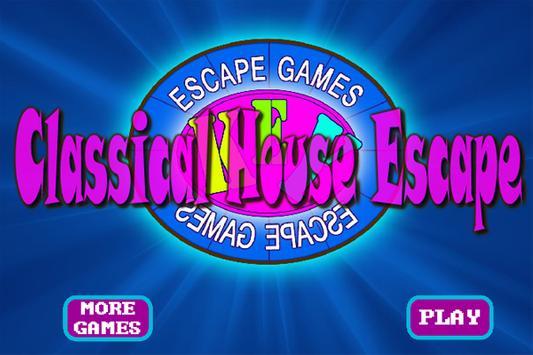 ClassicalHouseEscape poster