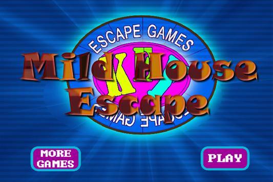MildHouseEscape poster
