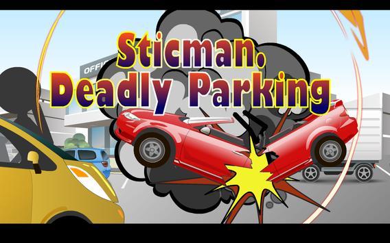 Stickman Deadly Parking screenshot 2