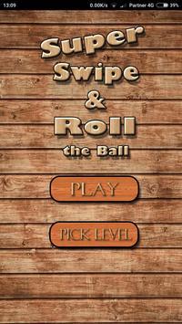Swipe And Roll the Ball screenshot 3