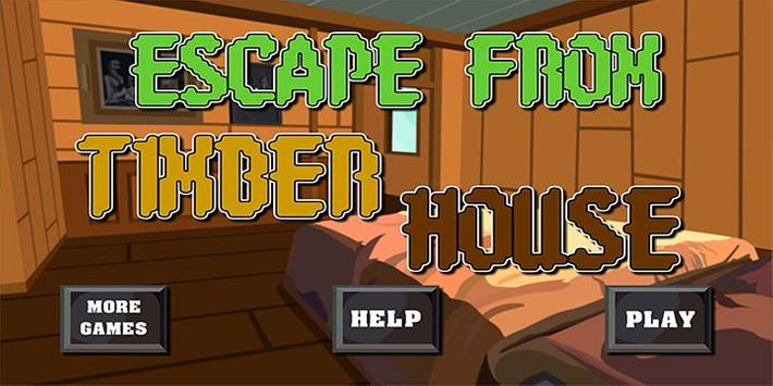 Escape game_Escape from timber poster