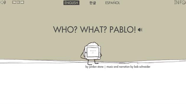 Who? What? Pablo! Demo poster