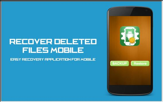 Recover Deleted Files Mobile poster