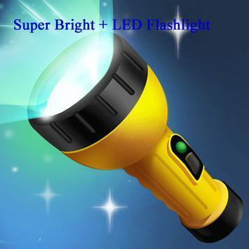 Super Bright + LED Flashlight poster