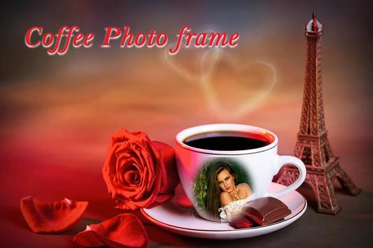 Coffee Photo Frame poster