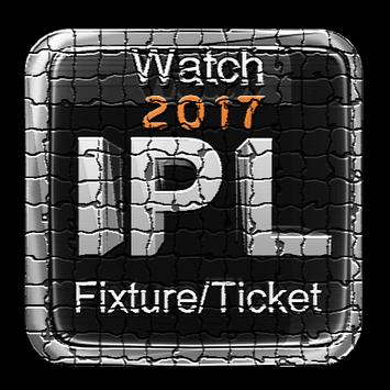 2017 IPL;Fixture,Stream,Ticket poster