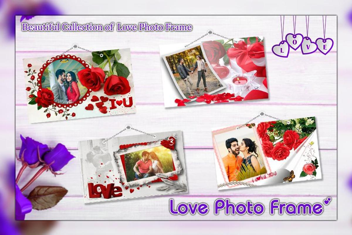 Love Photo Frame : Love Photo Editor APK Download - Free Photography ...