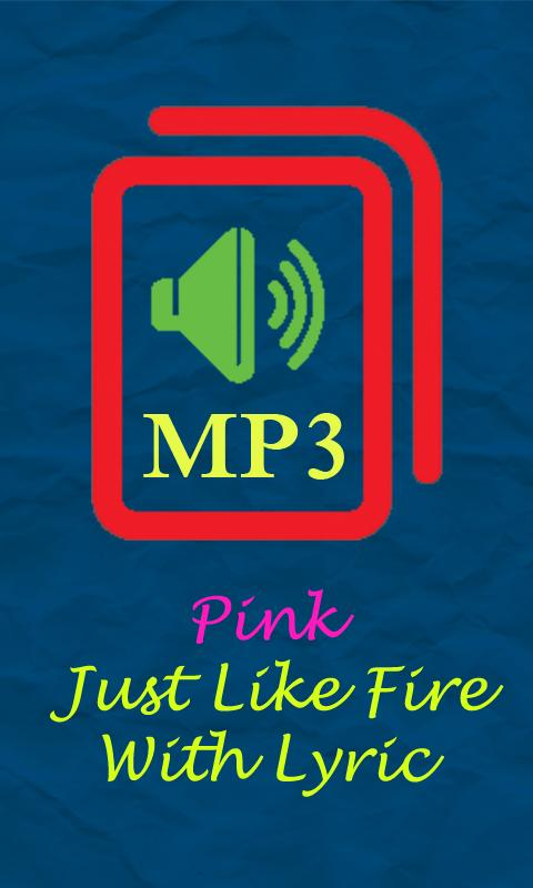 Pink just like fire free mp3 download