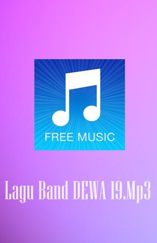 Lagu band dewa 19 mp3 for android apk download.