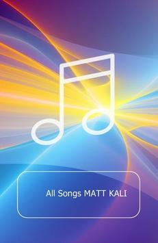 All Songs MATT KALI 海报
