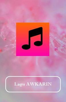 Lagu AWKARIN poster