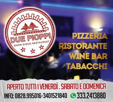 DUE PIOPPI ShowDiscoRestaurant poster
